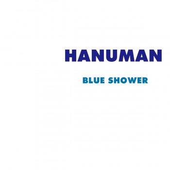 Hanuman New single 'Blue Shower' PV