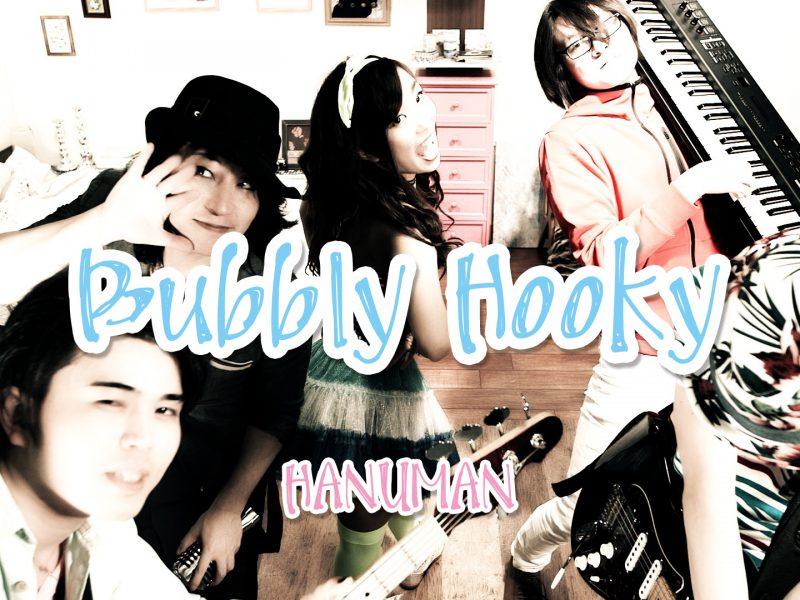 Hanuman – Bubbly Hooky